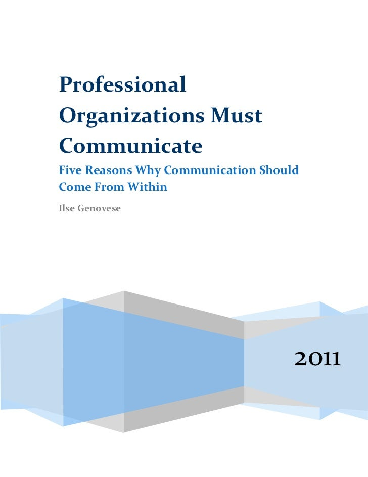 ProfessionalOrganizations MustCommunicateFive Reasons Why Communication ShouldCome From WithinIlse Genovese               ...