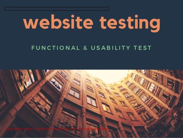 website testing F U N C T I O N A L & U S A B I L I T Y T E S T A-PDF Merger DEMO : Purchase from www.A-PDF.com to remove ...