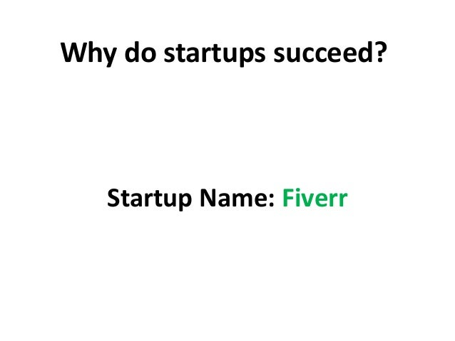 Why do startups succeed? Startup Name: Fiverr