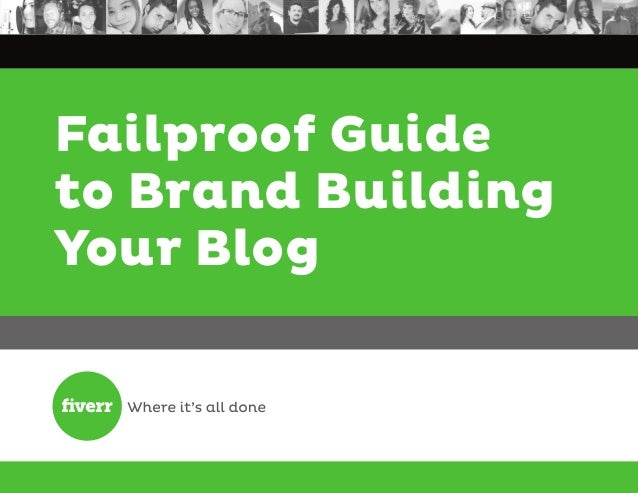 Failproof Guide to Brand Building Your Blog