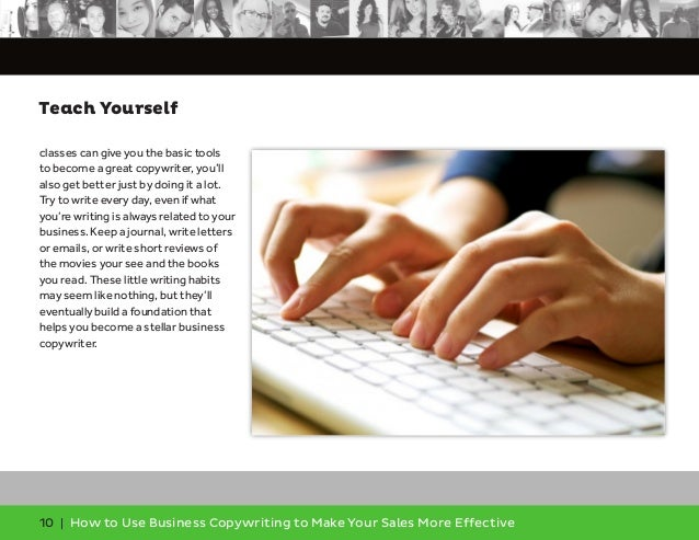 10 | How to Use Business Copywriting to Make Your Sales More Effective Teach Yourself classes can give you the basic tools...