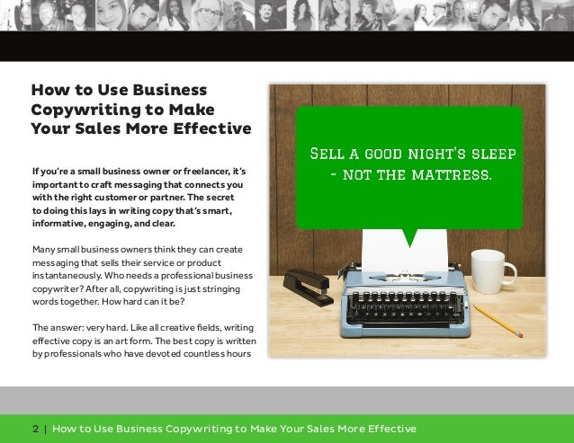 2 | How to Use Business Copywriting to Make Your Sales More Effective If you're a small business owner or freelancer, it's...