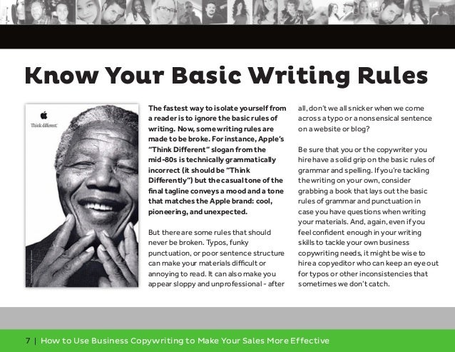 7 | How to Use Business Copywriting to Make Your Sales More Effective Know Your Basic Writing Rules The fastest way to iso...