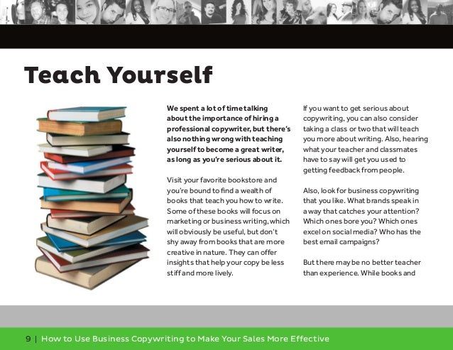 9 | How to Use Business Copywriting to Make Your Sales More Effective Teach Yourself We spent a lot of time talking about ...
