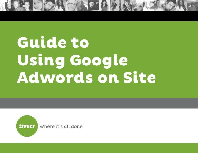 Guide to Using Google Adwords on Site