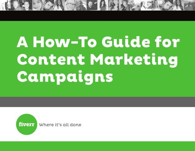 A How-To Guide for Content Marketing Campaigns