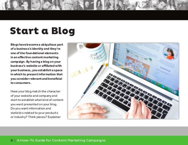 8 | A How-To Guide for Content Marketing Campaigns Blogs have become a ubiquitous part of a business's identity and they'r...