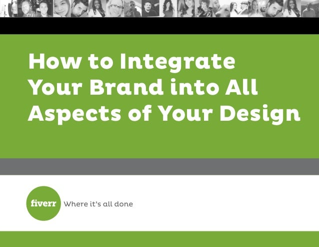 How to Integrate Your Brand into All Aspects of Your Design