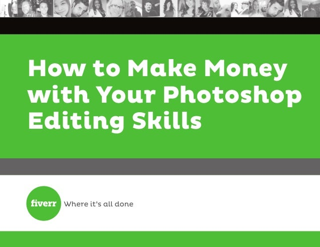 How to Make Money with Your Photoshop Editing Skills