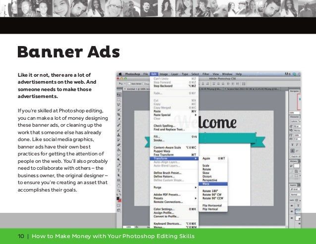 10 | How to Make Money with Your Photoshop Editing Skills Like it or not, there are a lot of advertisements on the web. An...