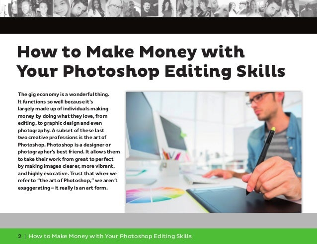 How to Make Money With Your Photoshop Editing Skills Slide 2