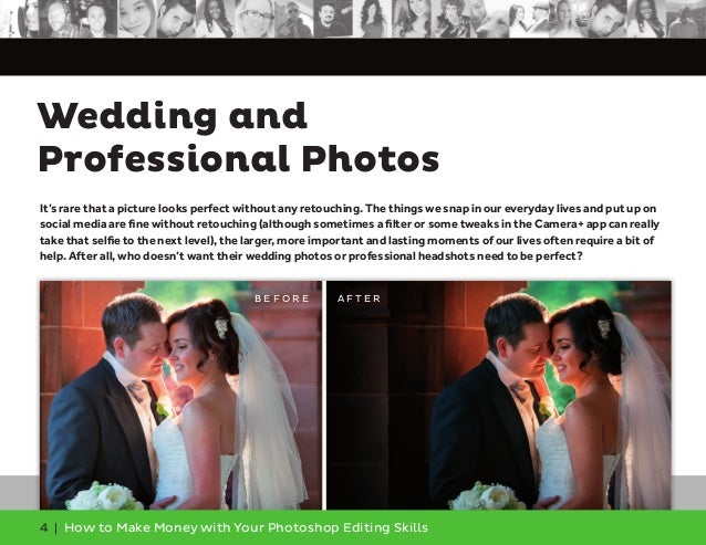 4 | How to Make Money with Your Photoshop Editing Skills It's rare that a picture looks perfect without any retouching. Th...