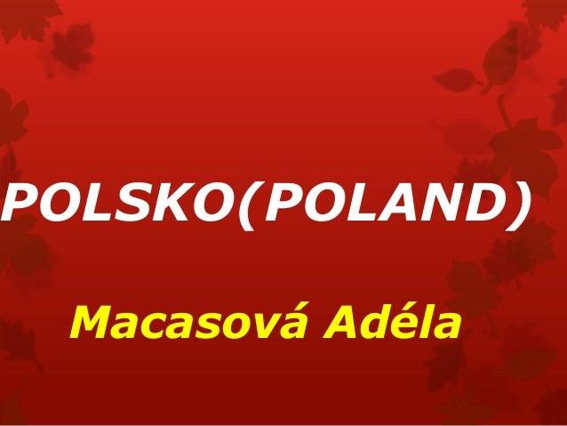 POLSKO(POLAND) Macasová Adéla