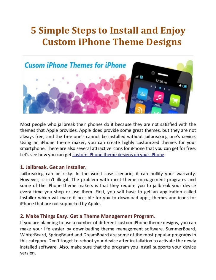 5 Simple Steps to Install and Enjoy        Custom iPhone Theme DesignsMost people who jailbreak their phones do it because...