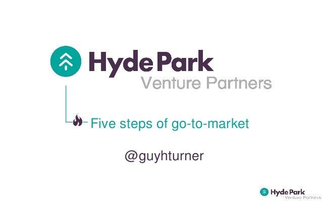 Five steps of go-to-market @guyhturner