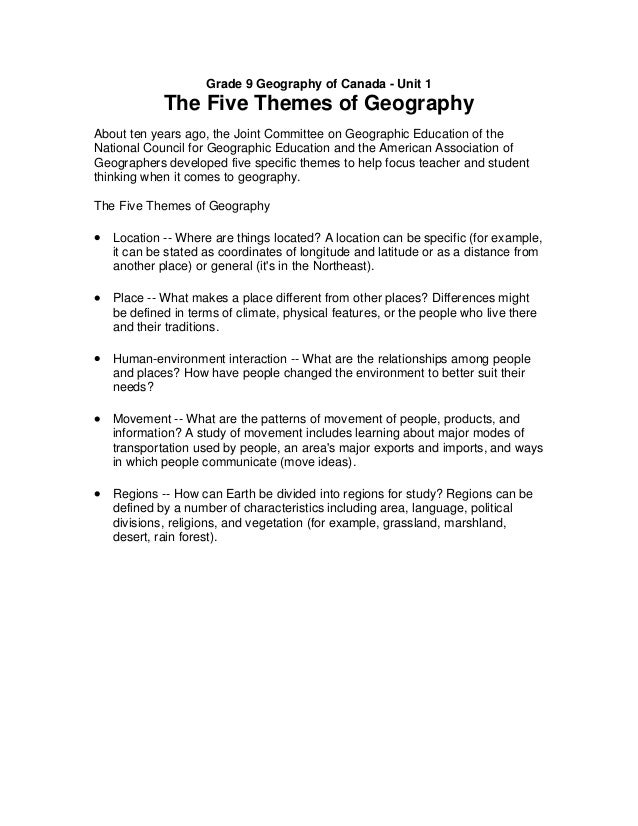Grade 9 Geography of Canada - Unit 1            The Five Themes of GeographyAbout ten years ago, the Joint Committee on Ge...