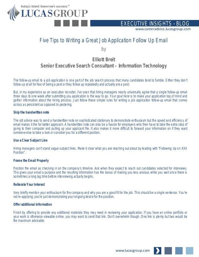 ... Job Application Follow Up Email. Www.lucasgroup.com EXECUTIVE INSIGHTS    BLOG Www.careeradvice.lucasgroup.com ...  Follow Up Email After Job Offer