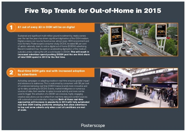 Five Top Trends for Out-of-Home in 2015 Real-time OOH gets real with increased adoption by advertisers Activating campaign...