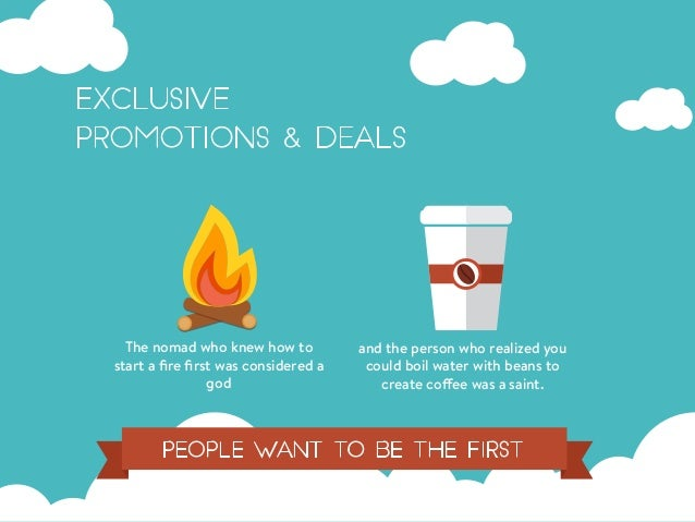 Exclusive Promotions & Deals The nomadwho knew how to start a fire first was considered a god and the person who realized y...