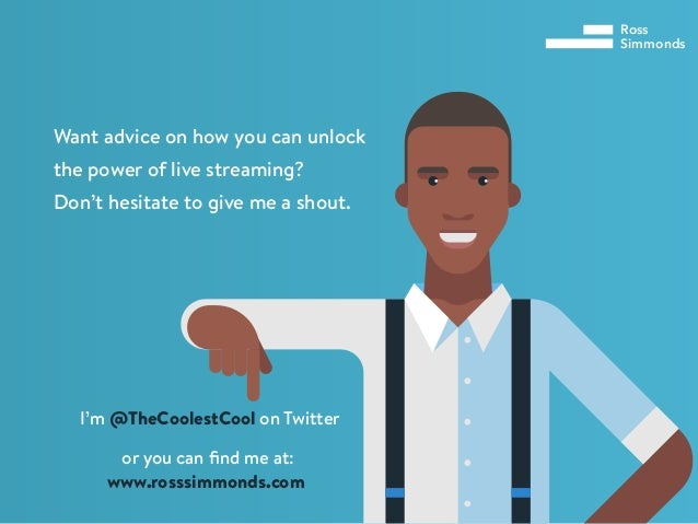 Ross Simmonds Want advice on how you can unlock the power of live streaming? Don't hesitate to give me a shout. I'm @TheCo...