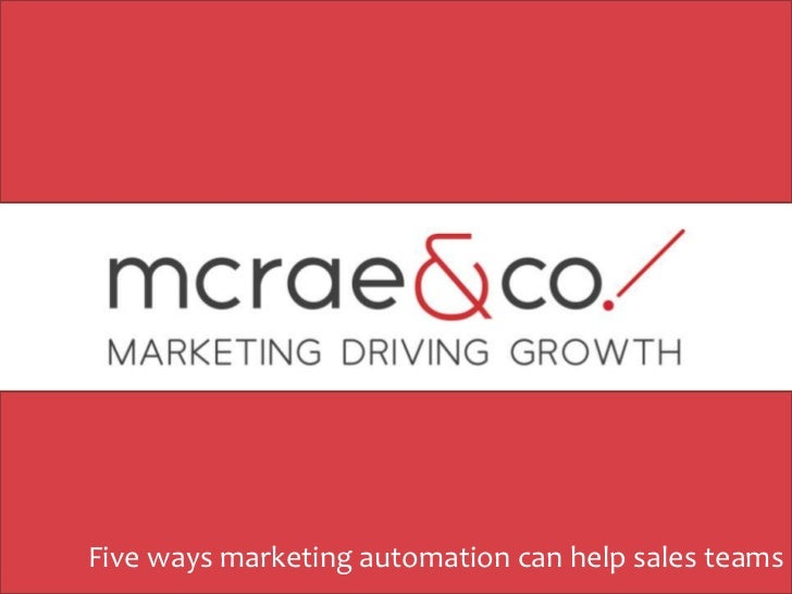 Five ways marketing automation can help sales teams