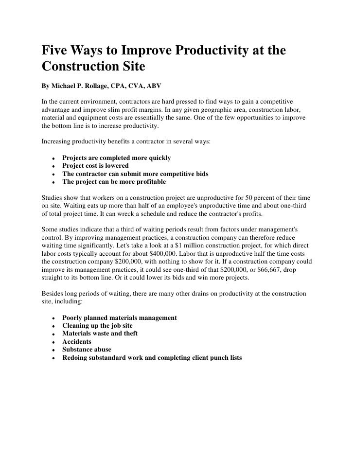 "Five Ways to Improve Productivity at the Construction Site<br />By  HYPERLINK ""http://www.masoncontractors.org/author/mich..."