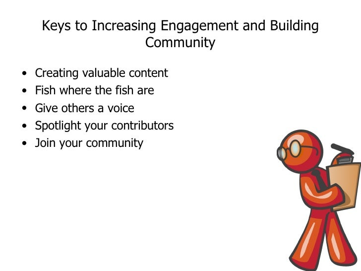 Five Ways To Increase Engagement And Build Community Slide 3