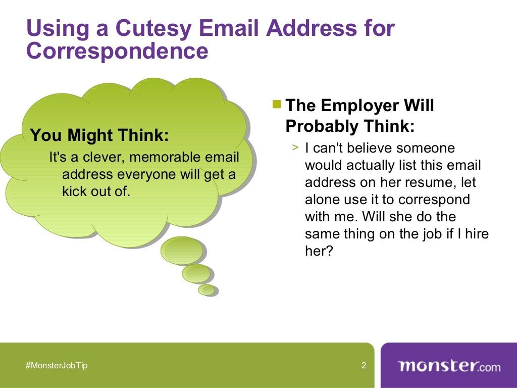 using a cutesy email address - Funny Email Addresses On Resumes