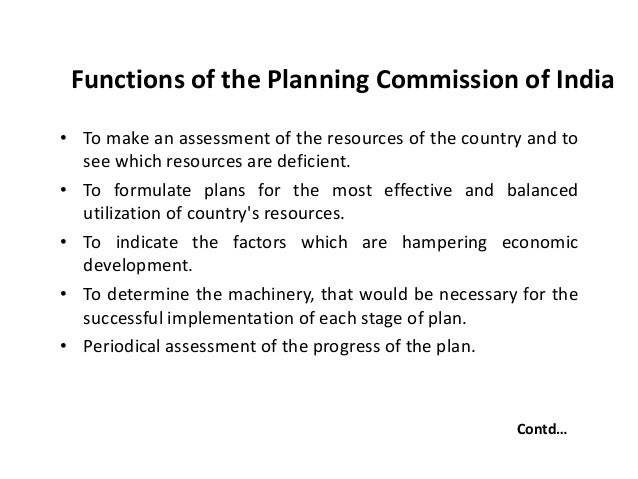 planning commission of india Planning commissions are governmental bodies that make decisions about  planning and  new york city planning commission planning commission ( india), economic institution of india that formulated its five-year plans (abolished  2016,.