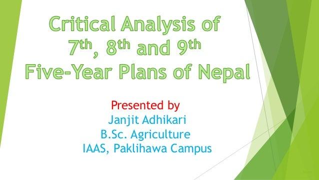 Presented by Janjit Adhikari B.Sc. Agriculture IAAS, Paklihawa Campus