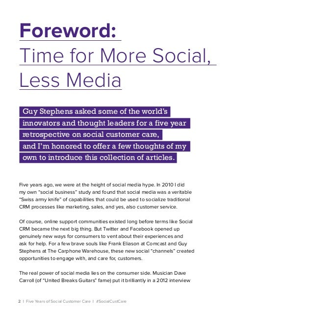 2   Five Years of Social Customer Care   #SocialCustCare Five years ago, we were at the height of social media hype. In 20...