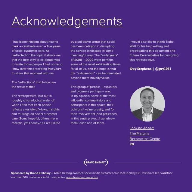4   Five Years of Social Customer Care   #SocialCustCare Acknowledgements I had been thinking about how to mark – celebrat...