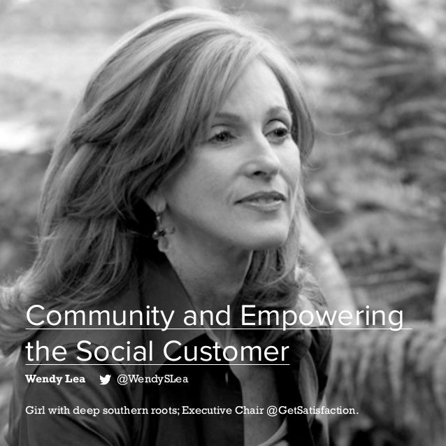 47   Five Years of Social Customer Care   #SocialCustCare Community and Empowering the Social Customer Wendy Lea @WendySLe...