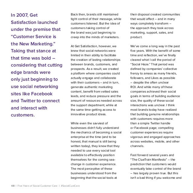 48   Five Years of Social Customer Care   #SocialCustCare Back then, brands still maintained tight control of their messag...