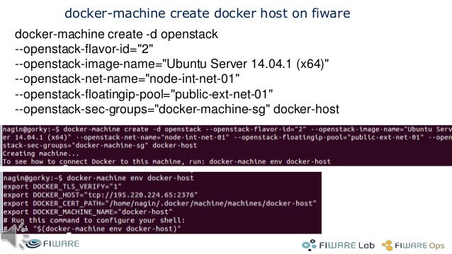 "29 Docker Swarm: create slave >export OS_REGION_NAME=Crete >docker-machine create -d openstack --openstack-flavor-id=""2"" -..."