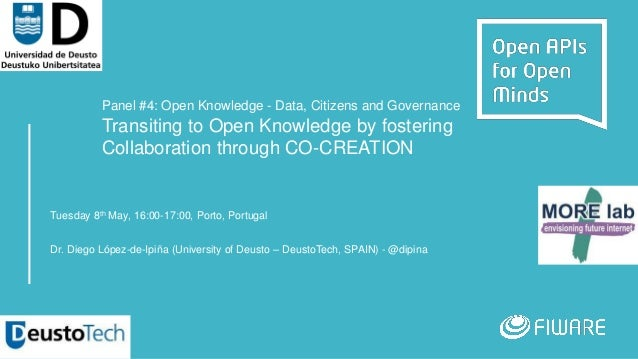 Panel #4: Open Knowledge - Data, Citizens and Governance Transiting to Open Knowledge by fostering Collaboration through C...