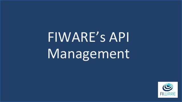 FIWARE's API Management