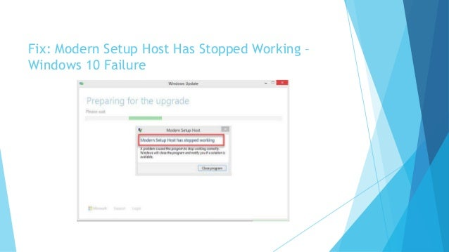 Fix: Modern Setup Host Has Stopped - Cannot install Windows 10