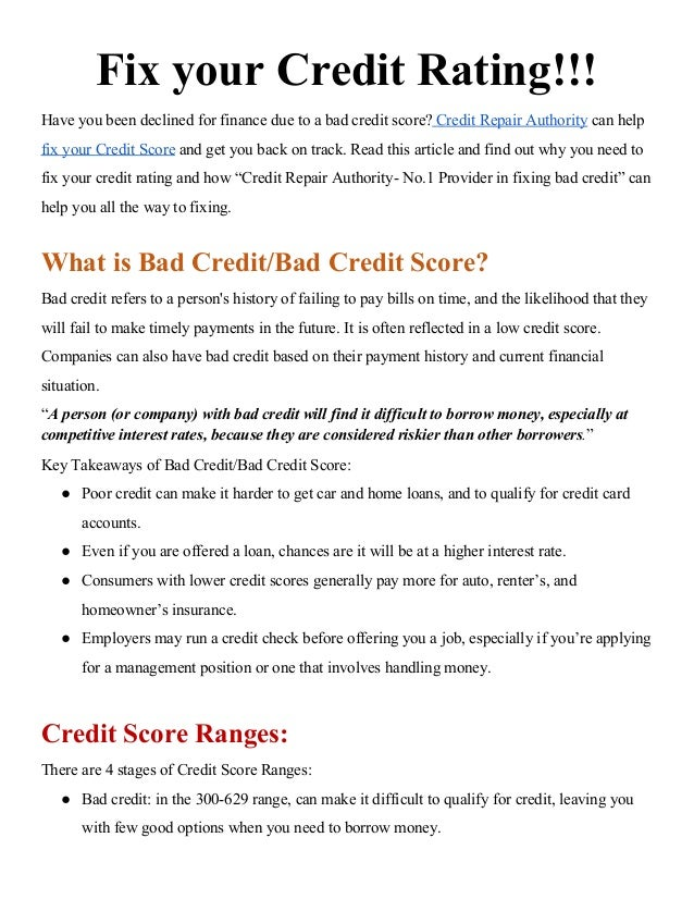 Fix your Credit Rating!!! Have you been declined for finance due to a bad credit score? Credit Repair Authority can hel...