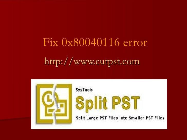 Fix 0x80040116 error http://www.cutpst.com