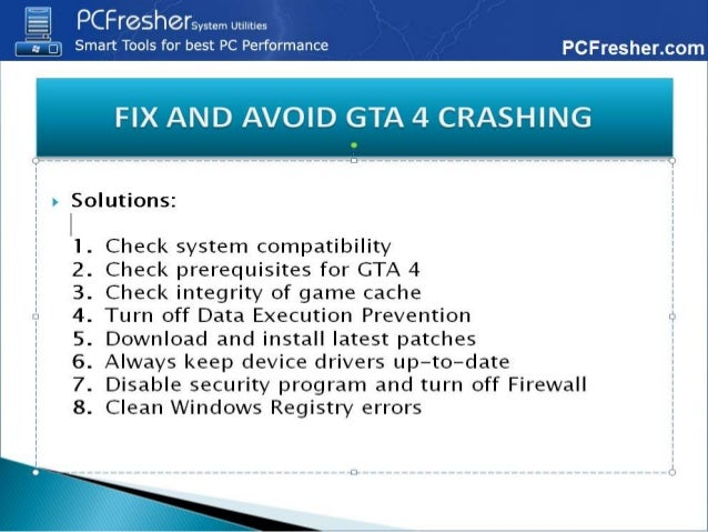 Fix and Avoid GTA 4 Crashing