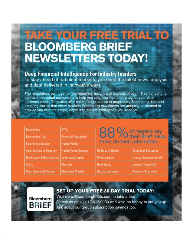 SUBSCRIBE TO BLOOMBERG BRIEFS BRIEF SETTING A NEW STANDARD IN FINANCIAL NEWSLETTERS Published either daily or weekly (depe...