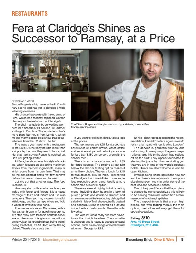 Fera at Claridge's Shines as Successor to Ramsay, at a Price RESTAURANTS BY RICHARD VINES Simon Rogan is a big name in the...