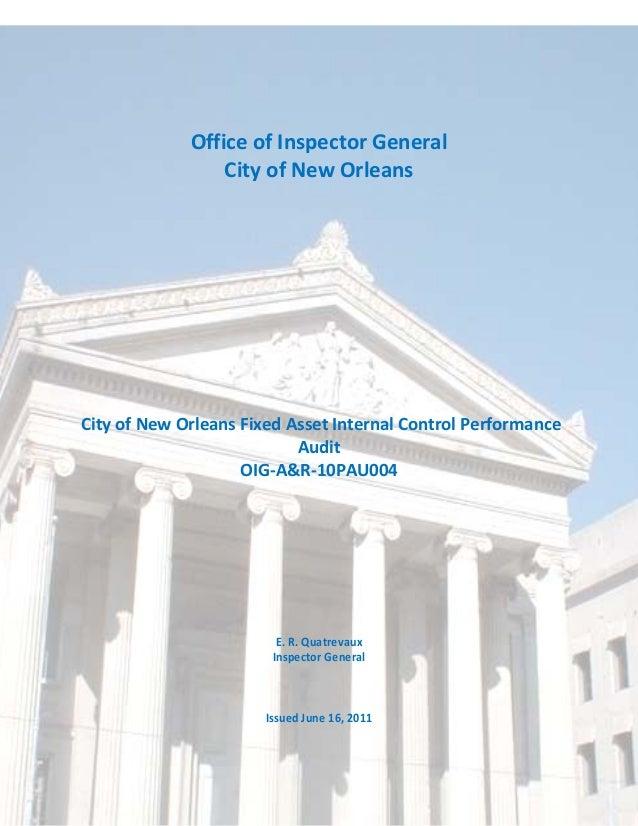 TheCityofNewOrleans OIG‐A&R‐10PAU004 FixedAssetInternalControl OfficeofInspectorGeneral Page1of21 Per...