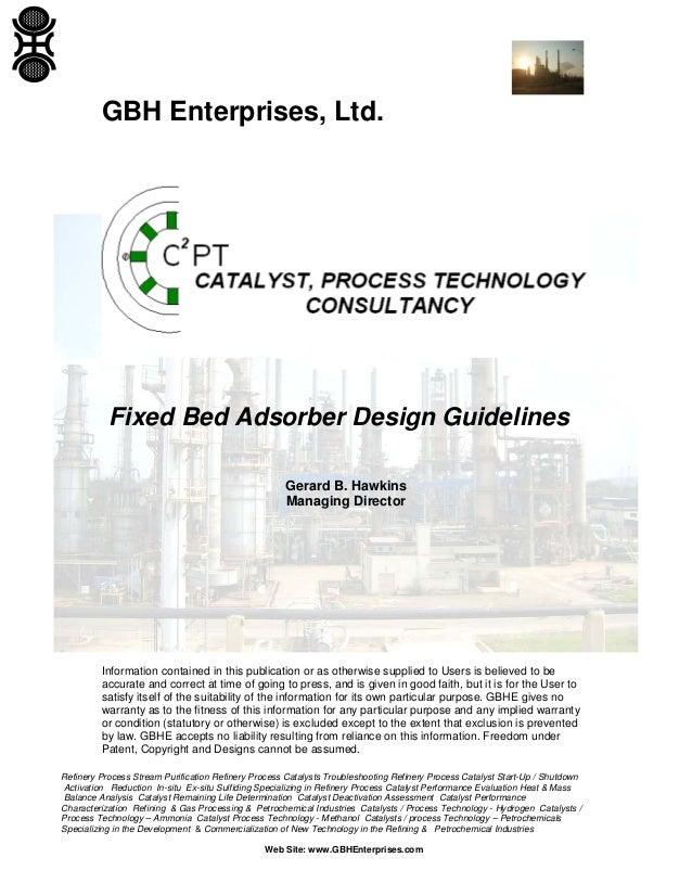 fixed bed adsorber design guidelines rh slideshare net Petrochemical Refinery Steel Tank Repair Petrochemical Refinery Steel Tank Repair