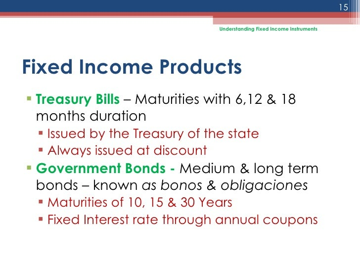 fixed income syllabus Finance fixed income securities fin 365 course description this course is fully devoted to analysis of fixed income, bond markets the objective of the class is to introduce tools for evaluating bonds and making decisions about trading and hedging portfolios of fixed income securities.
