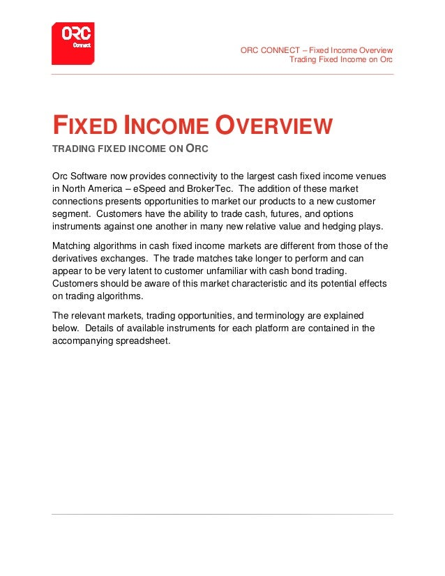 ORC CONNECT – Fixed Income Overview Trading Fixed Income on Orc FIXED INCOME OVERVIEW TRADING FIXED INCOME ON ORC Orc Soft...