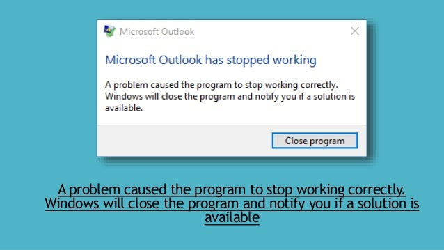 FIXED] Microsoft Outlook has Stopped Working?
