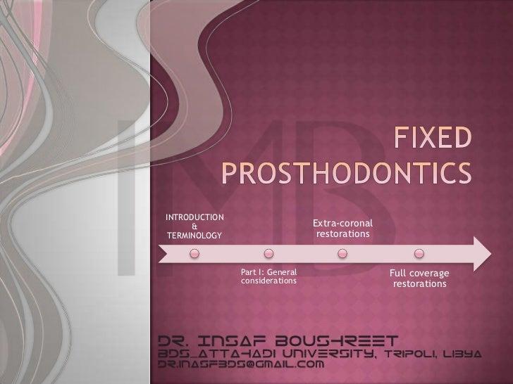 INTRODUCTION      &                          Extra-coronal TERMINOLOGY                      restorations               Par...