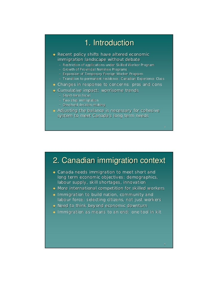 economics relating to canadas immigration policy Due to canada's small population and aging workforce, a new conference board  of canada report predicts that eliminating immigration would.